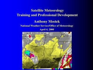 Satellite Meteorology   Training and Professional Development