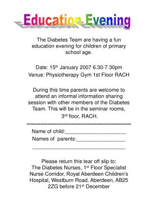 The Diabetes Team are having a fun education evening for children of primary school age.