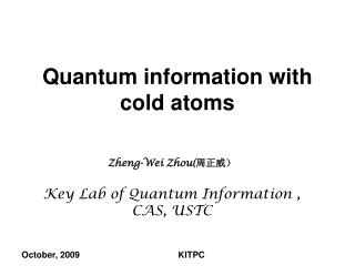 Quantum information with cold atoms