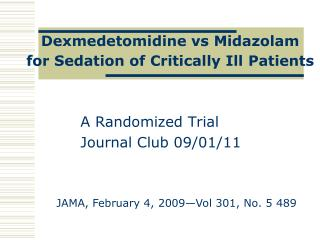 Dexmedetomidine vs Midazolam  for Sedation of Critically Ill Patients