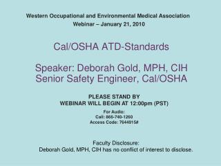 Western Occupational and Environmental Medical Association  Webinar – January 21, 2010