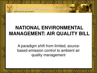 NATIONAL ENVIRONMENTAL MANAGEMENT: AIR QUALITY BILL