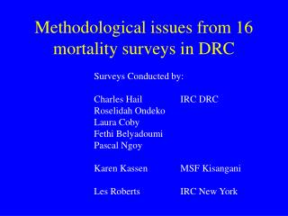 Methodological issues from 16 mortality surveys in DRC