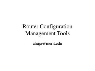 Router Configuration Management Tools