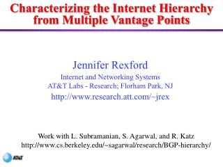 Characterizing the Internet Hierarchy from Multiple Vantage Points