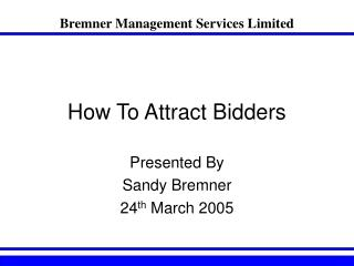 How To Attract Bidders