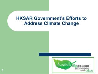 HKSAR Government's Efforts to Address Climate Change