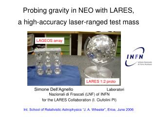 Probing gravity in NEO with LARES, a high-accuracy laser-ranged test mass