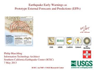 Earthquake Early Warnings as  Prototype External Forecasts and Predictions (EFPs)