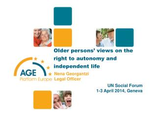 Older persons' views on the right to autonomy and independent life