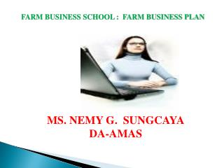 FARM BUSINESS SCHOOL :  FARM BUSINESS PLAN