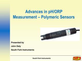 Advances in pH/ORP Measurement – Polymeric Sensors