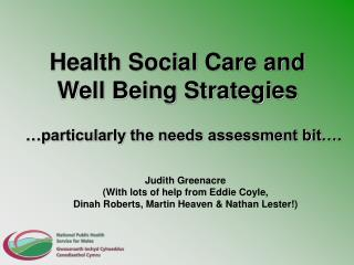Health Social Care and Well Being Strategies