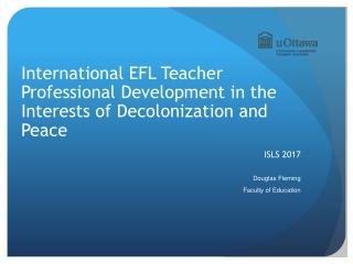 International EFL Teacher Professional Development in the Interests of Decolonization and Peace