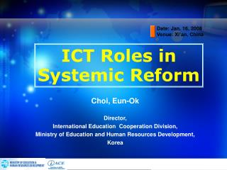 ICT Roles in  Systemic Reform