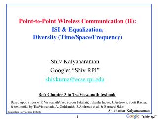 Point-to-Point Wireless Communication (II): ISI & Equalization,  Diversity (Time/Space/Frequency)