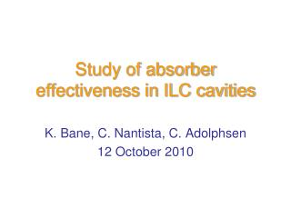 Study of absorber effectiveness in ILC cavities