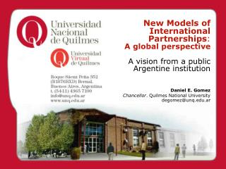 New Models of International Partnerships :  A global perspective A vision from a public Argentine institution