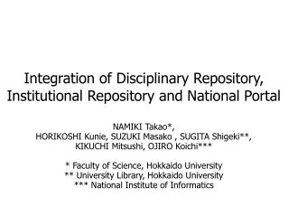 Integration of Disciplinary Repository, Institutional Repository and National Portal