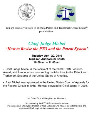 You are cordially invited to attend a Patent and Trademark Office Society presentation:
