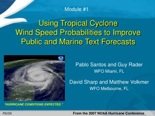 Using Tropical Cyclone Wind Speed Probabilities to Improve Public and Marine Text Forecasts