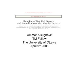 Ammar Alsughayir TM Fellow  The University of Ottawa April 9 th  2008
