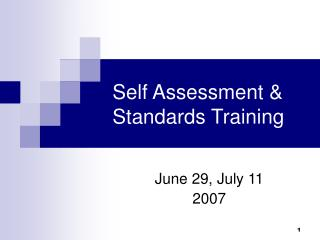 Self Assessment & Standards Training