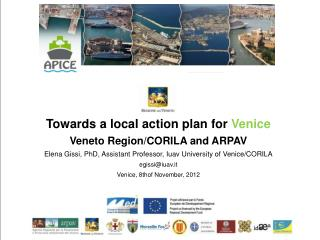 Towards a local action plan for  Venice Veneto Region/CORILA and ARPAV