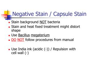 Negative Stain / Capsule Stain