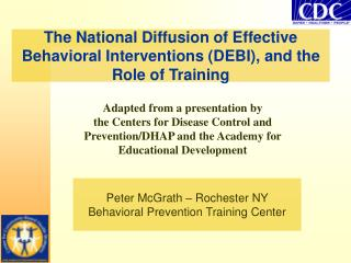 The National Diffusion of Effective Behavioral Interventions (DEBI), and the Role of Training