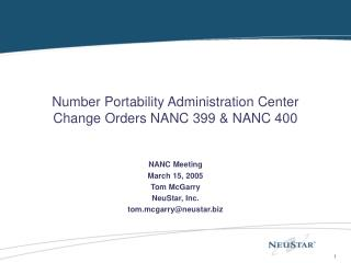 Number Portability Administration Center  Change Orders NANC 399  NANC 400