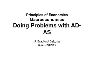 Principles of Economics Macroeconomics Doing Problems with AD-AS