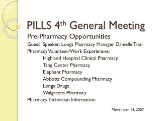 PILLS 4 th  General Meeting