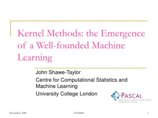 Kernel Methods: the Emergence of a Well-founded Machine Learning