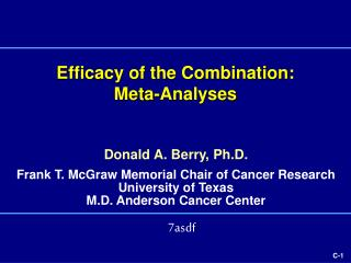 Efficacy of the Combination:  Meta-Analyses