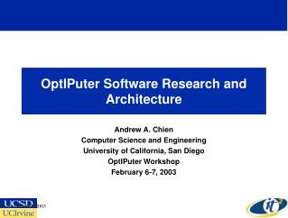 OptIPuter Software Research and Architecture