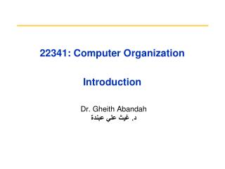 22341: Computer Organization Introduction