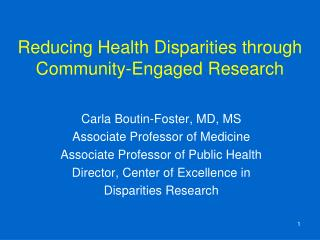 Reducing Health Disparities through  Community-Engaged Research