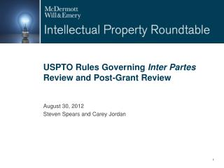 USPTO Rules Governing  Inter Partes  Review and Post-Grant Review