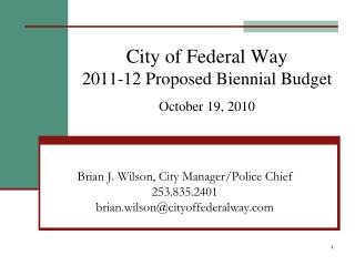 City of Federal Way 2011-12 Proposed Biennial Budget October 19, 2010