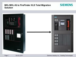 MXL/MXL-IQ to FireFinder XLS Total Migration Solution