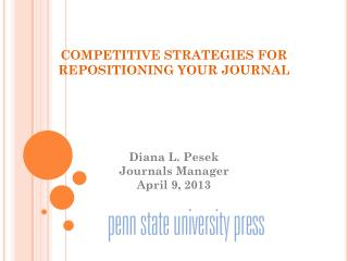COMPETITIVE STRATEGIES FOR REPOSITIONING YOUR JOURNAL