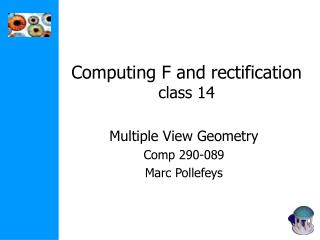 Computing F and rectification class 14
