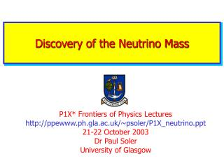 Discovery of the Neutrino Mass
