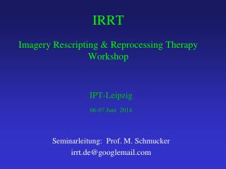 IRRT Imagery Rescripting & Reprocessing Therapy Workshop