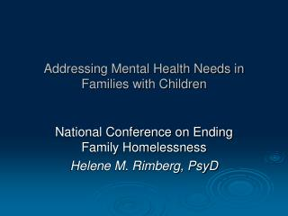 Addressing Mental Health Needs in Families with Children