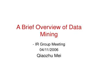 A Brief Overview of Data Mining