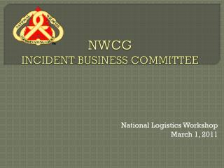 NWCG INCIDENT BUSINESS COMMITTEE