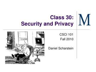 Class 30: Security and Privacy
