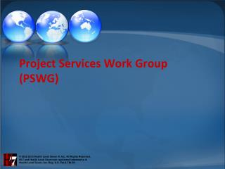 Project Services Work Group (PSWG)